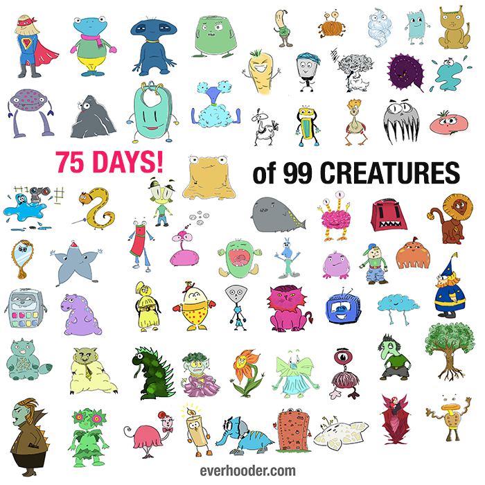 "75 days of ""I got 99 creatures"""